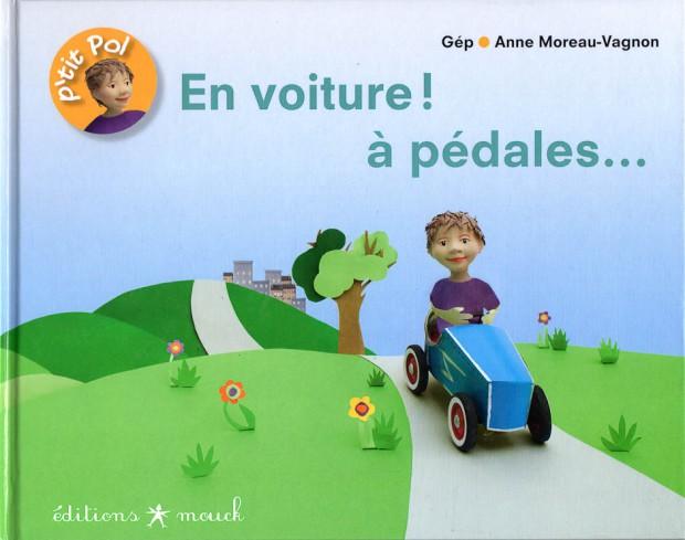 En voiture à pédales, Album jeunesse de Gép, illustrations Anne Moreau-Vagnon, Editions Mouck