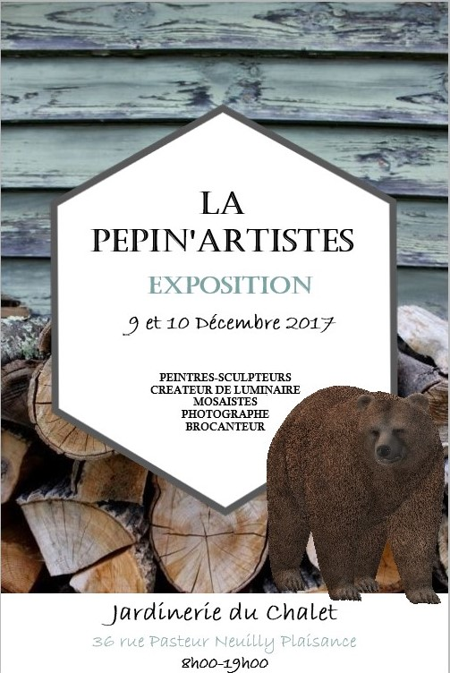 Exposition de mes sculptures à la jardinerie du Chalet, Neuilly-Plaisance le 9 et 10 Décembre 2017